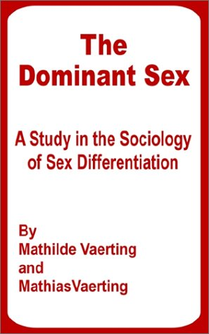 9780898759211: The Dominant Sex: A Study in the Sociology of Sex Differentiation