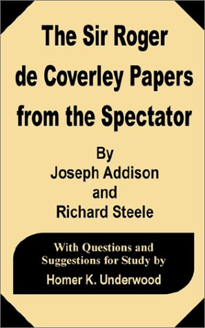 9780898759303: The Sir Roger de Coverley Papers from the Spectator