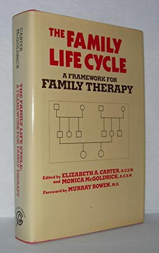9780898760286: Family Life Cycle: Framework for Family Therapy