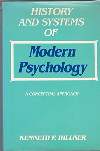 9780898760309: History and Systems of Modern Psychology: A Conceptual Approach