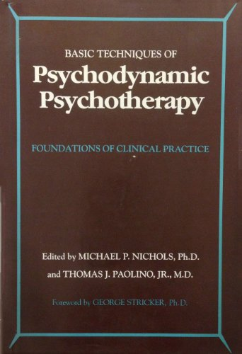 9780898761115: The Basic Techniques of Psychodynamic Psychotherapy: Foundations of Clinical Practice