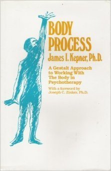 9780898761177: Body Process: A Gestalt Approach to Working With the Body in Psychotherapy