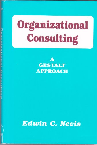 9780898761245: Organizational Consulting: A Gestalt Approach