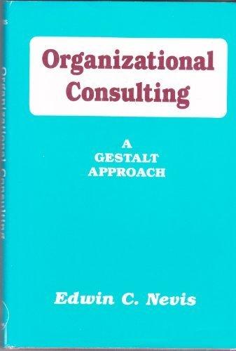 9780898761245: Organizational Consulting: A Gestalt Approach