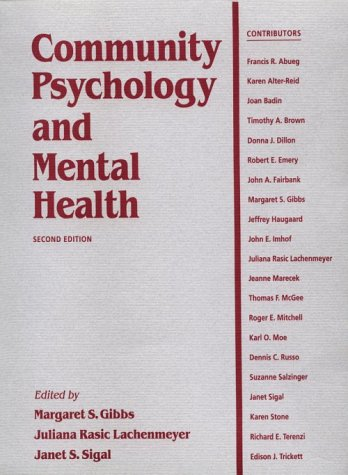 Community Psychology and Mental Health: Margaret S. Gibbs;