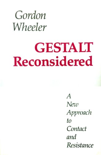 Gestalt Reconsidered: A New Approach to Contact and Resistance: Wheeler, Gordon