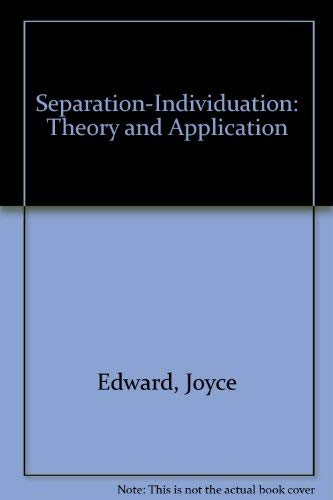 9780898761689: Separation-Individuation: Theory and Application
