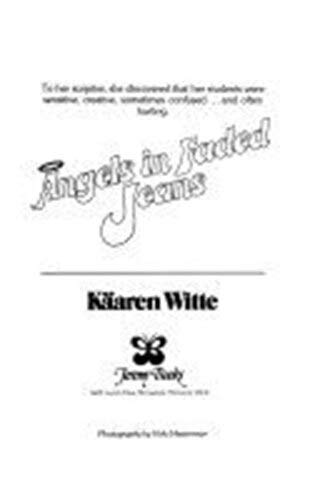 Angels in Faded Jeans: Witte, Kaaren, Hesterman,