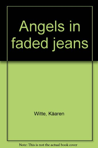 9780898770216: Angels in faded jeans