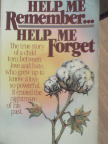 9780898770315: Help me remember--help me forget