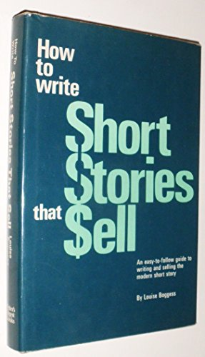 How to Write Short Stories That Sell: Louise Boggess