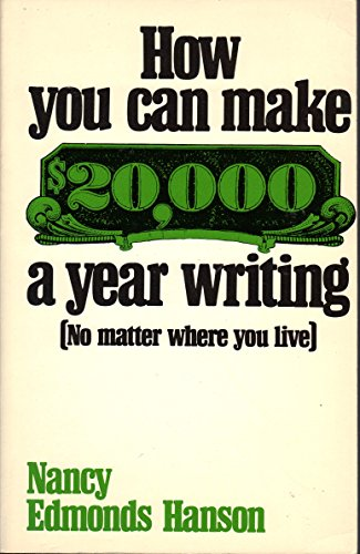9780898790252: How You Can Make $20,000 a Year Writing: No Matter Where You Live