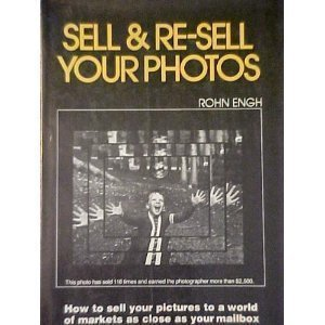 9780898790467: Sell and Re-sell Your Photos