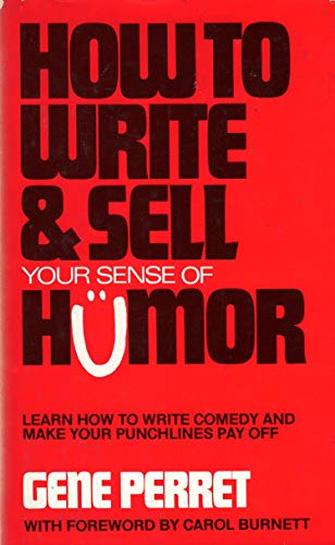 How to Write and Sell Your Sense of Humor