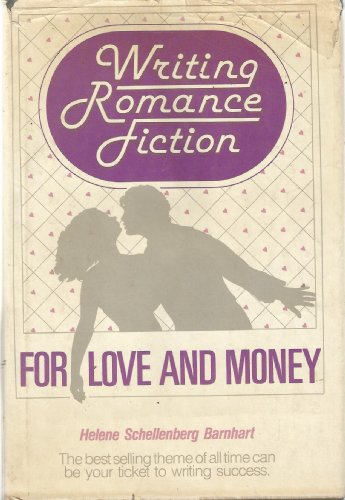 9780898791051: Writing Romance Fiction, for Love and Money