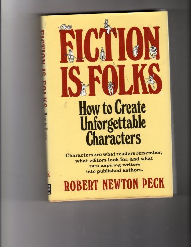 9780898791136: FICTION IS FOLKS: How to Create Unforgettable Characters