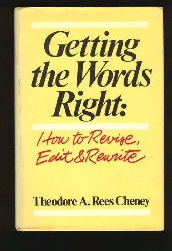 9780898791143: Getting the Words Right: How to Revise, Edit and Rewrite