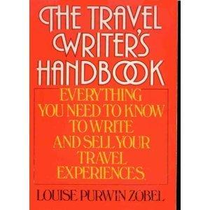 Travel Writer's Handbook: Zobel, Louise Purwin