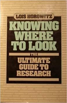 9780898791594: Knowing Where to Look: Ultimate Guide to Research