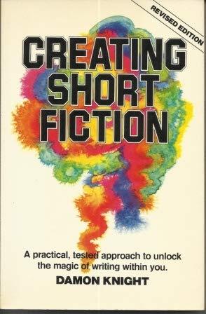 9780898791662: Creating Short Fiction