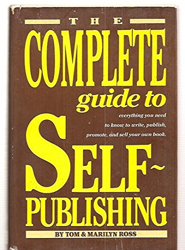 9780898791679: The complete guide to self-publishing : everything you need to know to write, publish, promote, and sell your own book