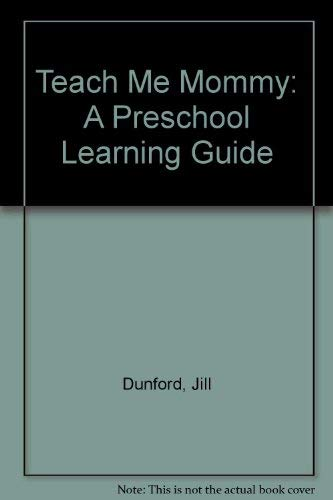 9780898791877: Teach Me Mommy: A Preschool Learning Guide