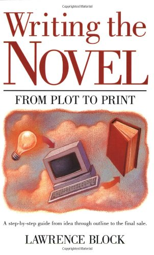 9780898792089: Writing the Novel: From Plot to Print