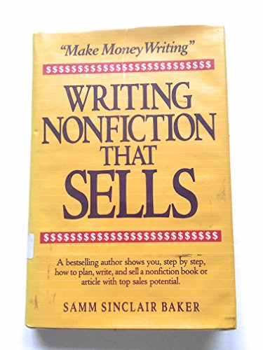 Writing Nonfiction That Sells (0898792126) by Baker, Samm Sinclair