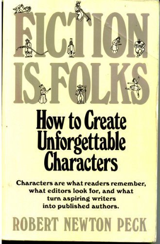 9780898792669: Fiction Is Folks: How to Create Unforgettable Characters