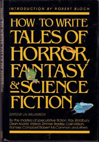 How to Write Tales of Horror, Science: Williamson, J.N.
