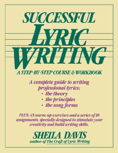 Successful Lyric Writing: A Step-By-Step Course & Workbook