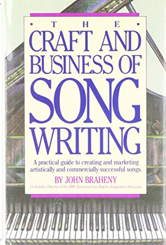 9780898792843: Title: The Craft and Business of Song Writing
