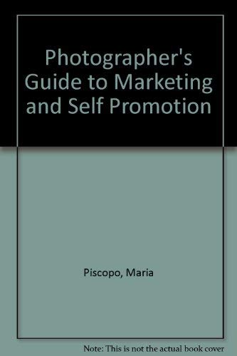 9780898792867: Photographer's Guide to Marketing and Self Promotion