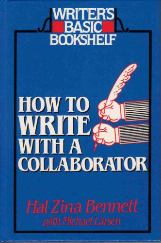 9780898793086: How to Write With a Collaborator (Writer's Basic Bookshelf)