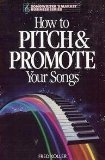 9780898793239: How to Pitch and Promote Your Songs (Songwriter's Market Business Series)