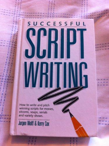 Successful Scriptwriting (0898793254) by Kerry Cox; Jurgen Wolff