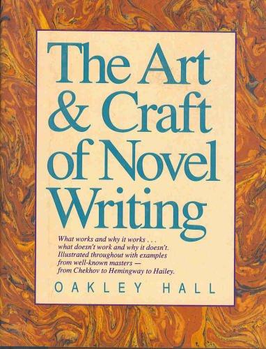9780898793468: The Art & Craft of Novel Writing