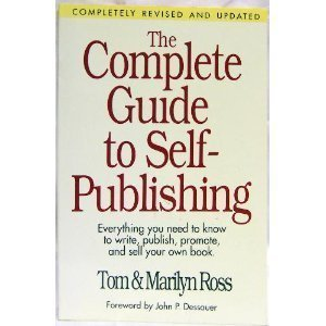 9780898793543: The Complete Guide to Self-Publishing