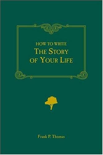 9780898793598: How to Write the Story of Your Life
