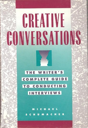 9780898793963: Creative Conversations: The Writer's Complete Guide to Conducting Interviews