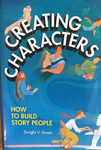 9780898794175: Creating Characters: How to Build Story People