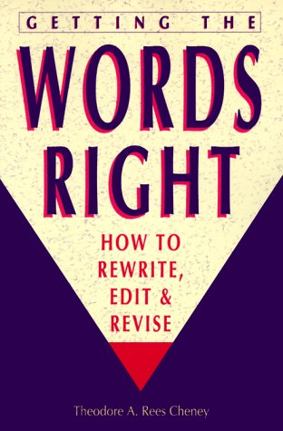 9780898794205: Getting the Words Right: How to Rewrite, Edit and Revise