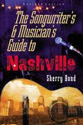 9780898794571: The Songwriter's and Musician's Guide to Nashville