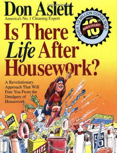 9780898794618: Is There Life After Housework