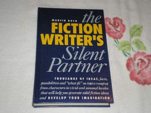 The Fiction Writer's Silent Partner