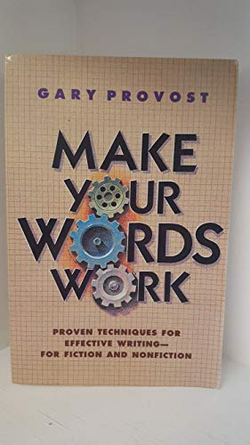 Make Your Words Work (9780898796360) by Provost, Gary