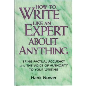 9780898796452: How to Write Like an Expert About Anything