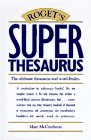 9780898796582: Roget's Super Thesaurus