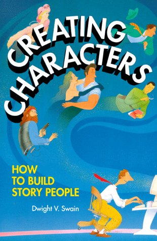 9780898796629: Creating Characters: How to Build Story People
