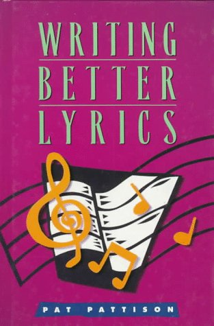 9780898796827: Writing Better Lyrics